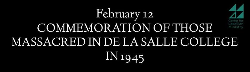 COMMEMORATION OF THOSE MASSACRED IN DE LA SALLE COLLEGE IN 1945