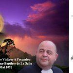 Message du Frère Visiteur à l'occasion de la fête de St Jean-Baptiste de La Salle