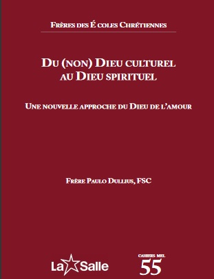Cahier MEL 55: Du (non)Dieu culturel au Dieu spirituel